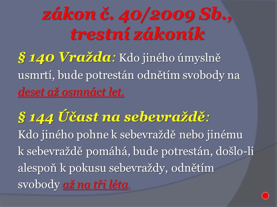 zákon č. 40/2009 Sb., trestní zákoník