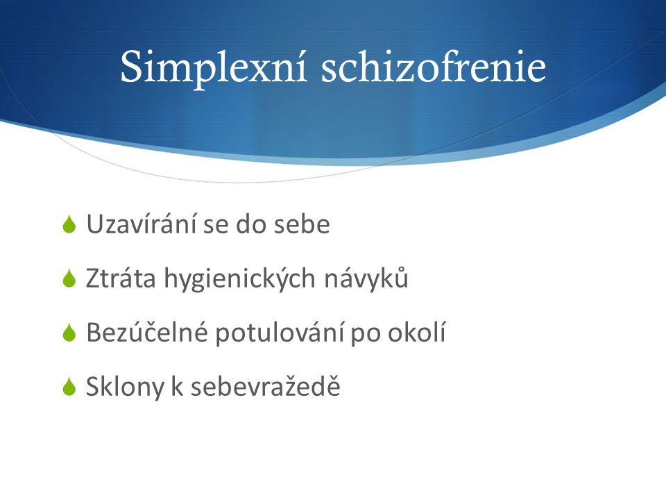 Simplexní schizofrenie