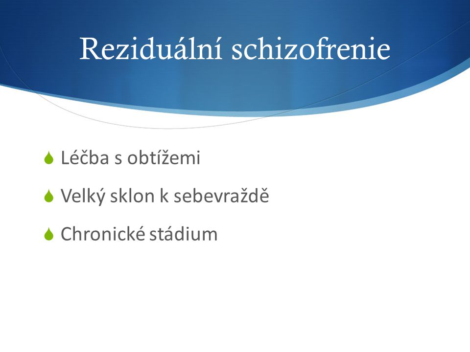 Reziduální schizofrenie