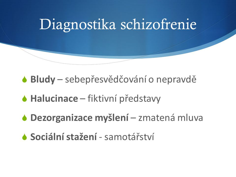Diagnostika schizofrenie