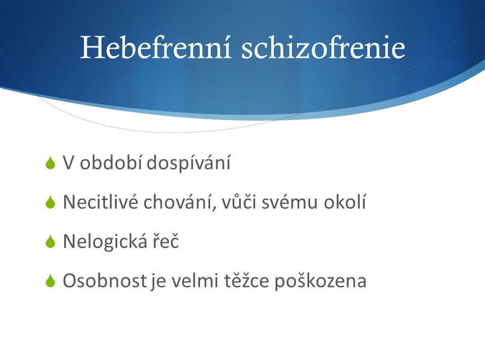 Hebefrenní schizofrenie