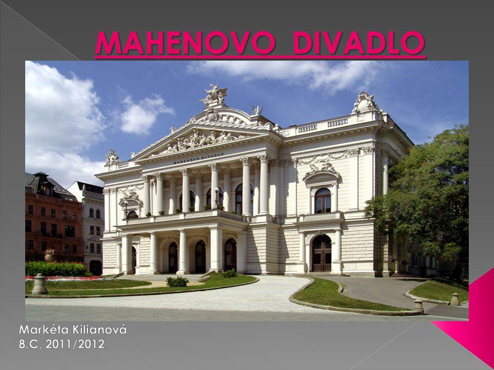 MAHENOVO DIVADLO Markéta Kilianová 8.C, 2011/2012