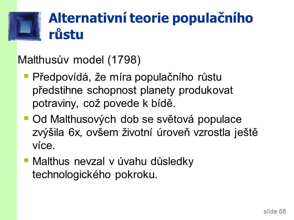 Alternativní teorie populačního růstu: Malthus (1798)