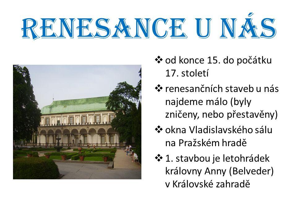 Renesance u nás od konce 15. do počátku 17. století