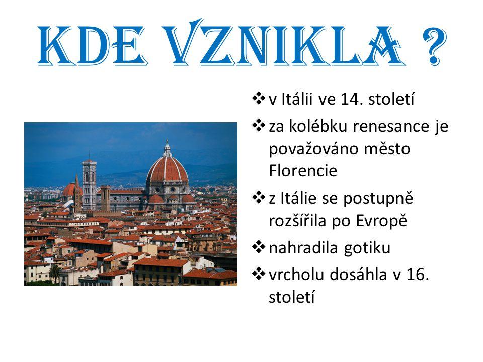 Kde vznikla v Itálii ve 14. století