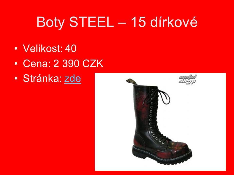 Boty STEEL – 15 dírkové Velikost: 40 Cena: 2 390 CZK Stránka: zde