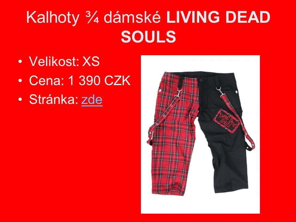 Kalhoty ¾ dámské LIVING DEAD SOULS