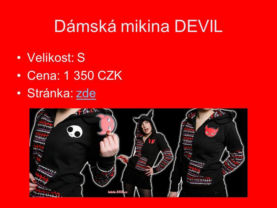 Dámská mikina DEVIL Velikost: S Cena: 1 350 CZK Stránka: zde