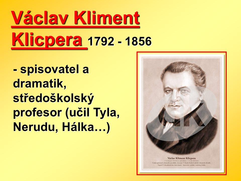 Václav Kliment Klicpera 1792 - 1856