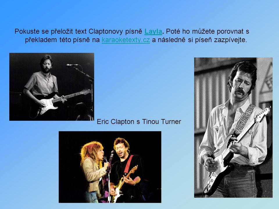 Pokuste se přeložit text Claptonovy písně Layla