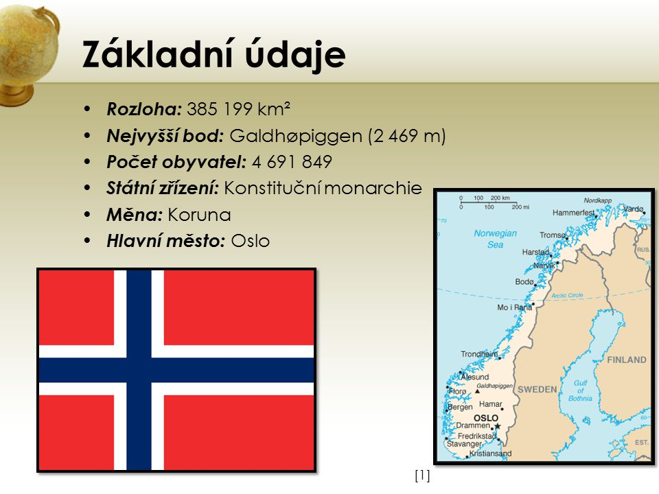 Základní údaje Rozloha: 385 199 km²