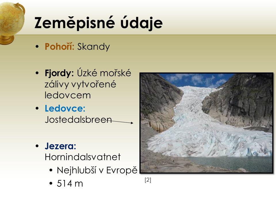 Zeměpisné údaje Pohoří: Skandy