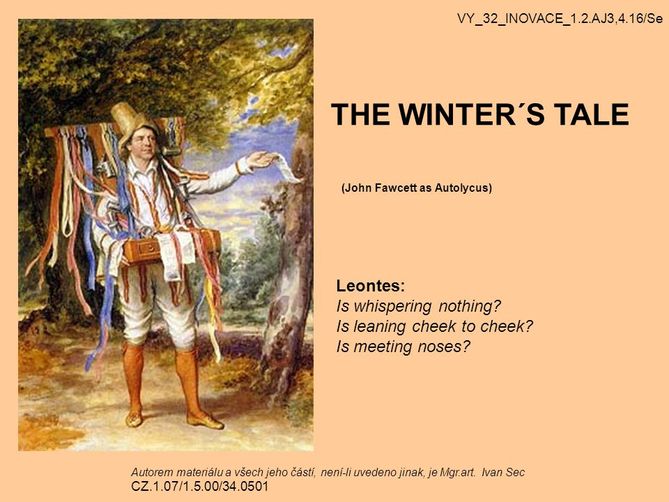 THE WINTER´S TALE Leontes: