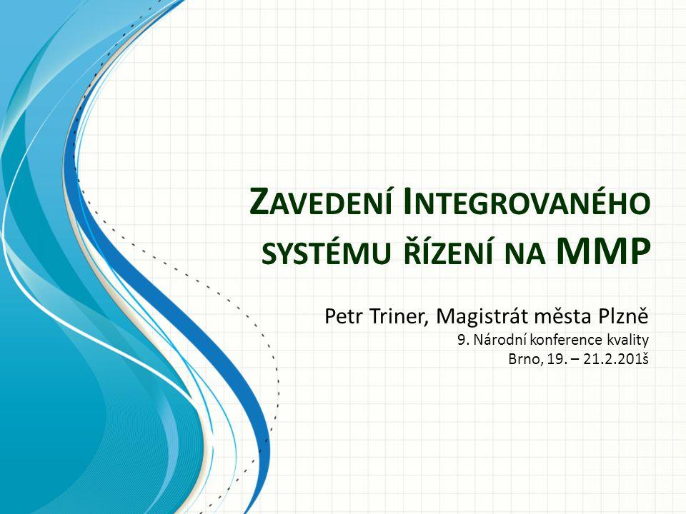 Zavedení Integrovaného systému řízení na MMP