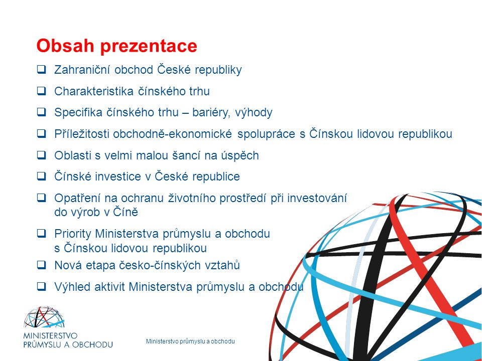 Obsah prezentace Zahraniční obchod České republiky