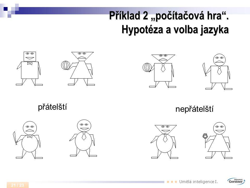 """Příklad 2 """"počítačová hra . Hypotéza a volba jazyka"""