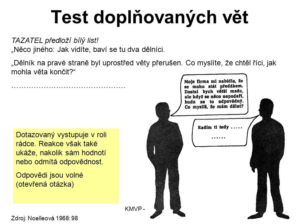 Test doplňovaných vět TAZATEL předloží bílý list!