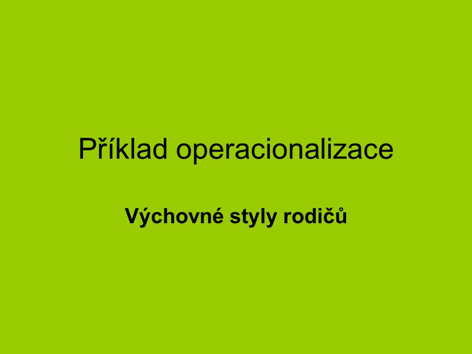 Příklad operacionalizace