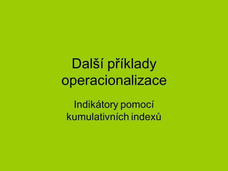 Další příklady operacionalizace