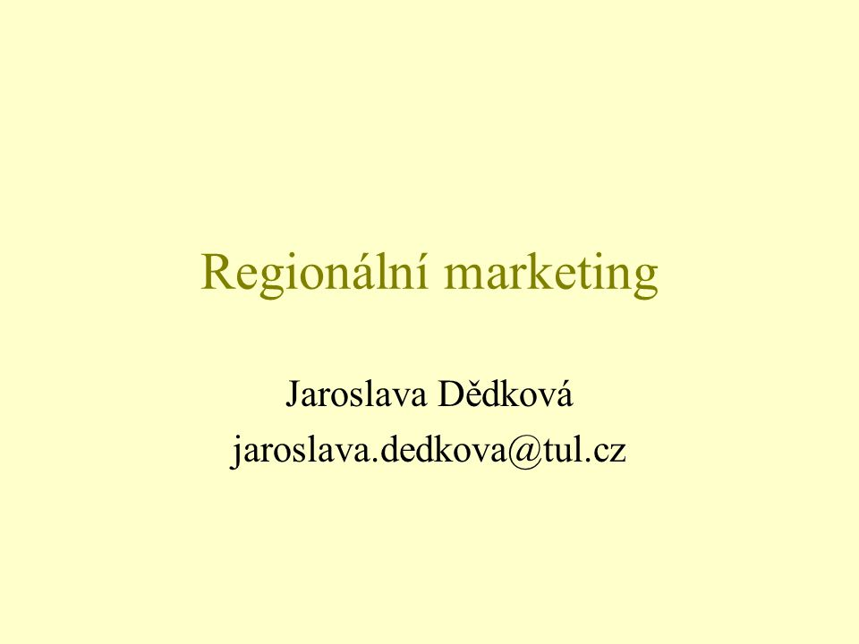 Jaroslava Dědková jaroslava.dedkova@tul.cz