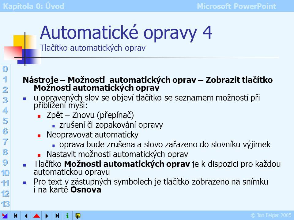 Automatické opravy 4 Tlačítko automatických oprav