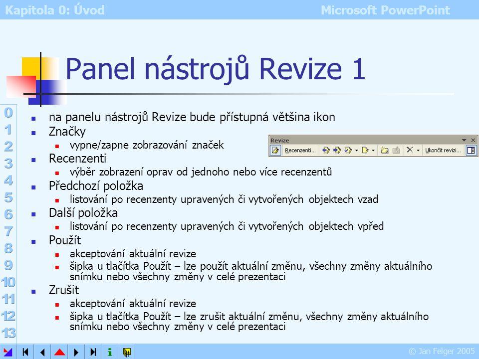Panel nástrojů Revize 1 na panelu nástrojů Revize bude přístupná většina ikon. Značky. vypne/zapne zobrazování značek.