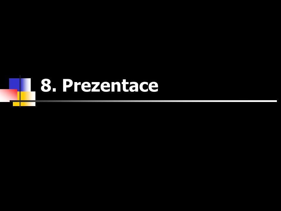 8. Prezentace