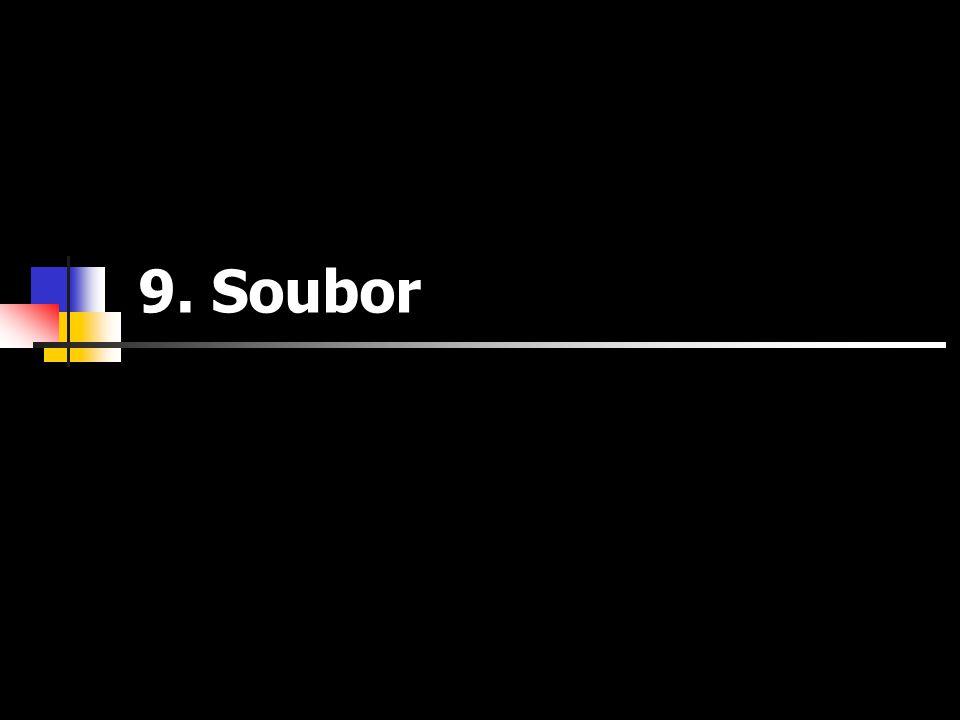 9. Soubor