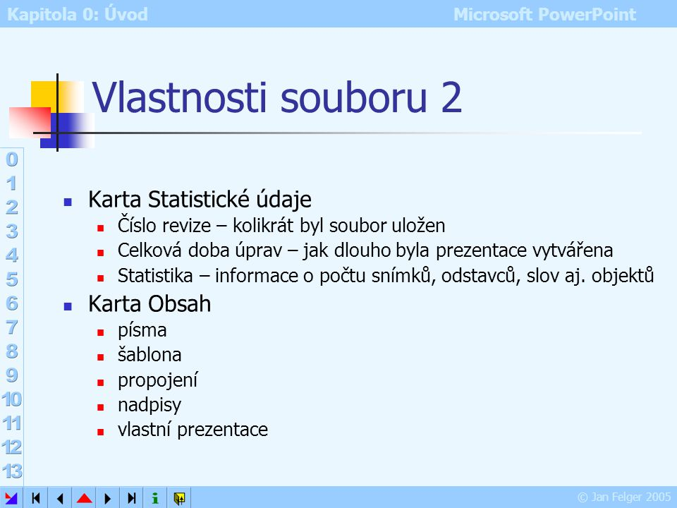 Vlastnosti souboru 2 Karta Statistické údaje Karta Obsah