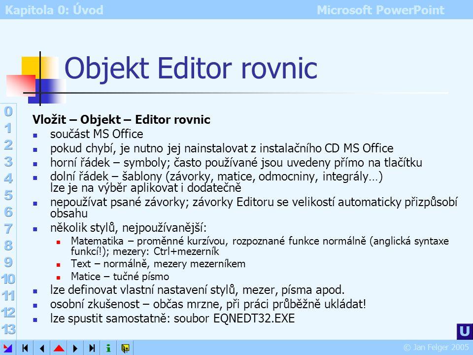 Objekt Editor rovnic Ukázky!!3♥ Vložit – Objekt – Editor rovnic