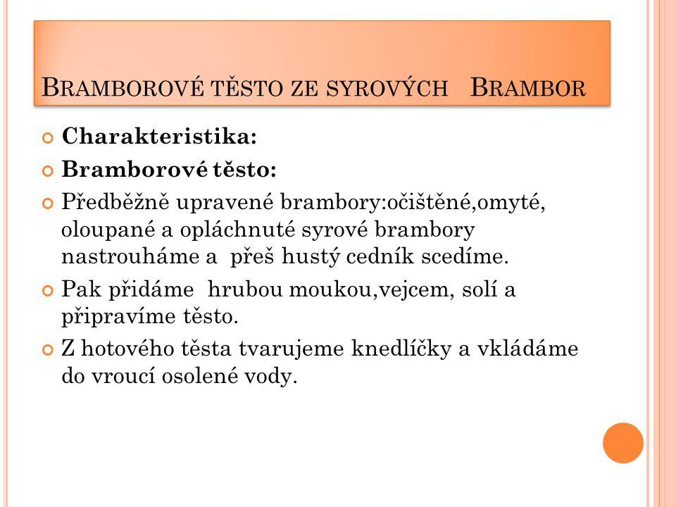 Bramborové těsto ze syrových Brambor