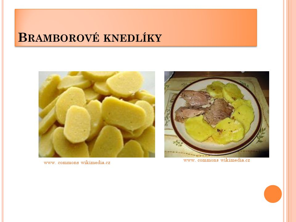 Bramborové knedlíky www. commons wikimedia.cz