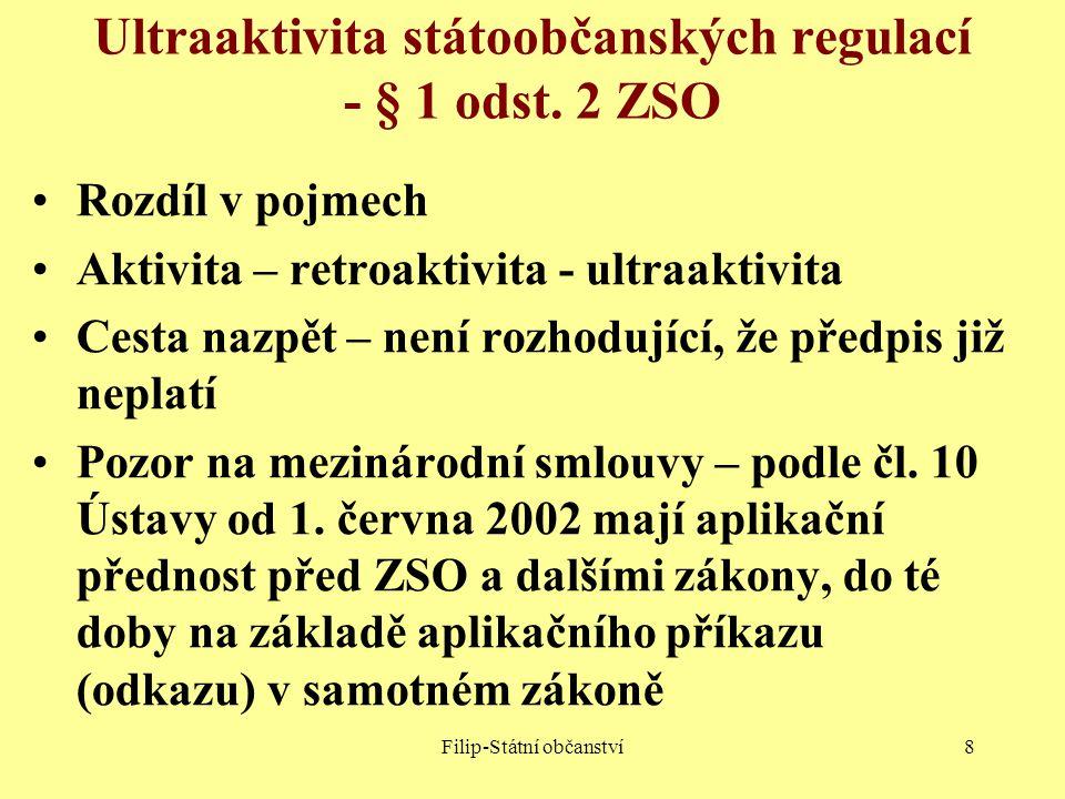 Ultraaktivita státoobčanských regulací - § 1 odst. 2 ZSO