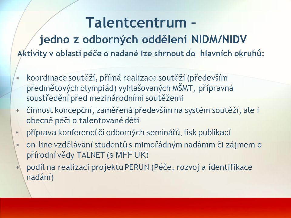 Talentcentrum – jedno z odborných oddělení NIDM/NIDV