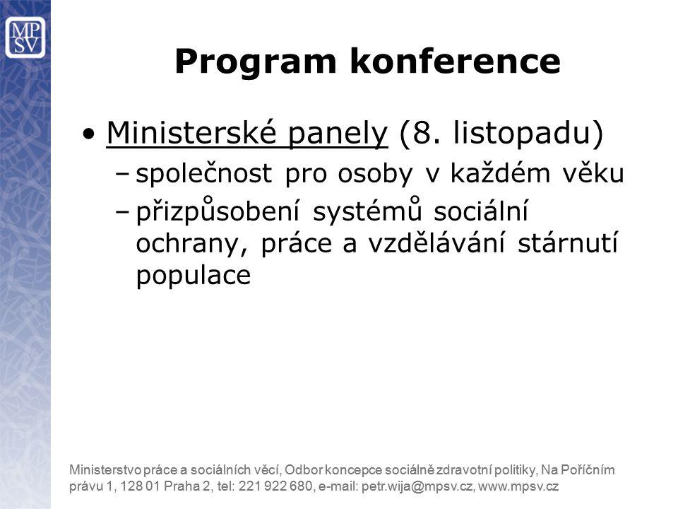 Program konference Ministerské panely (8. listopadu)