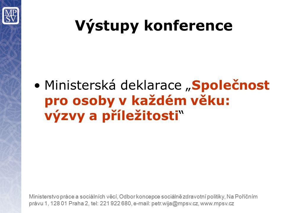 """Výstupy konference Ministerská deklarace """"Společnost pro osoby v každém věku: výzvy a příležitosti"""