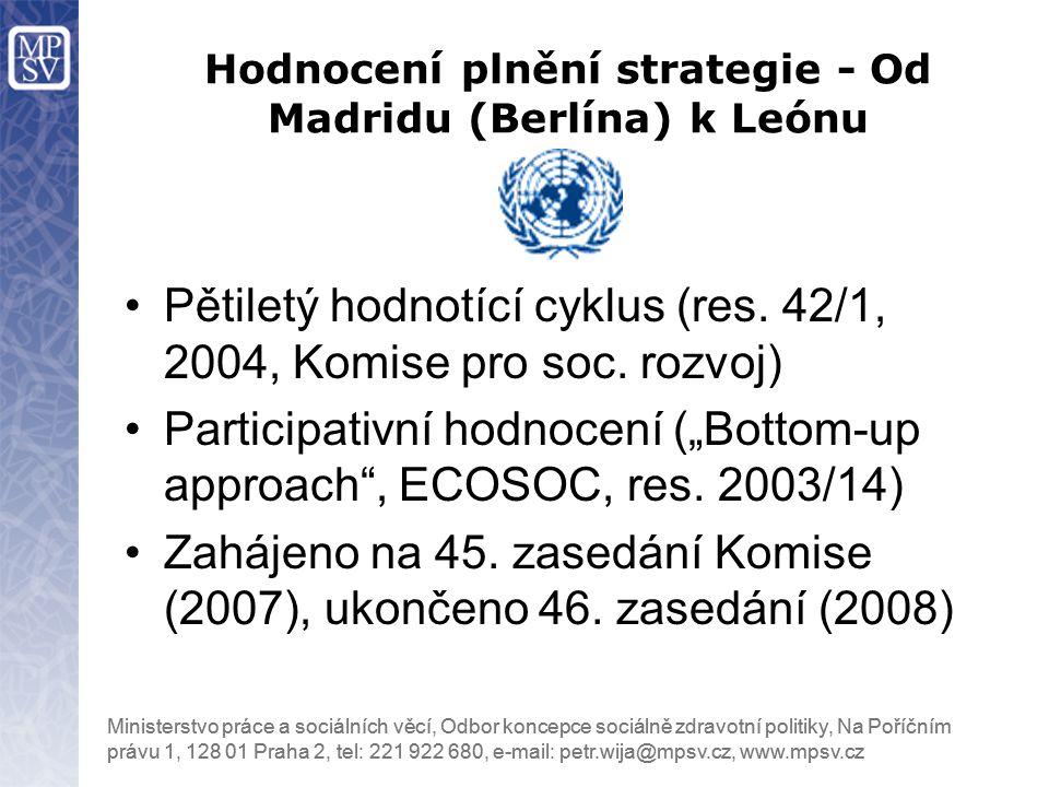 Hodnocení plnění strategie - Od Madridu (Berlína) k Leónu