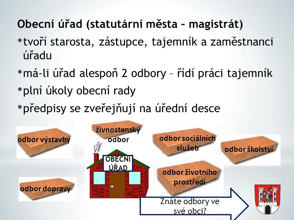 Obecní úřad (statutární města – magistrát)