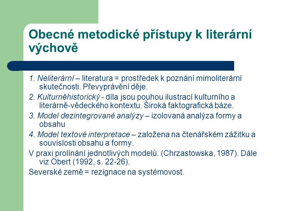 Obecné metodické přístupy k literární výchově