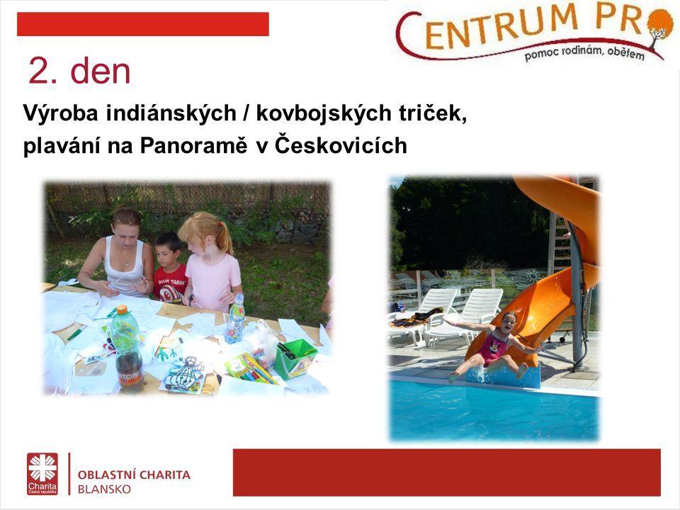 3. den Celodenní výlet do Westernového městečka, Boskovice: