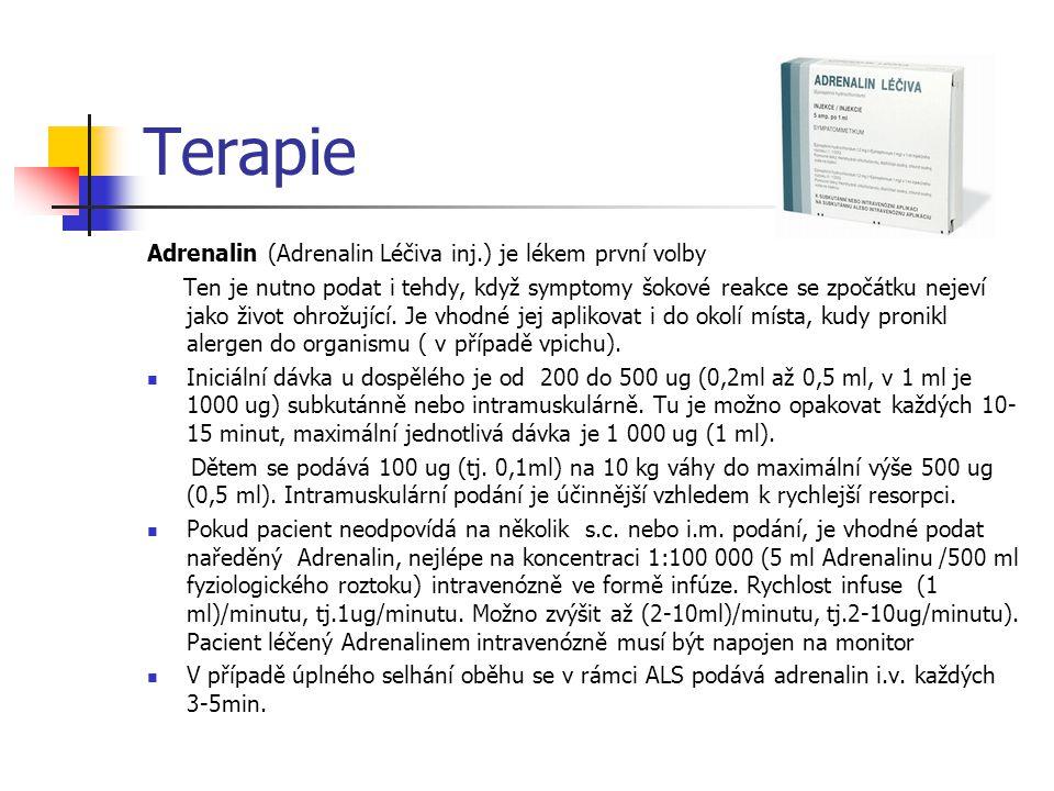 Terapie Adrenalin (Adrenalin Léčiva inj.) je lékem první volby