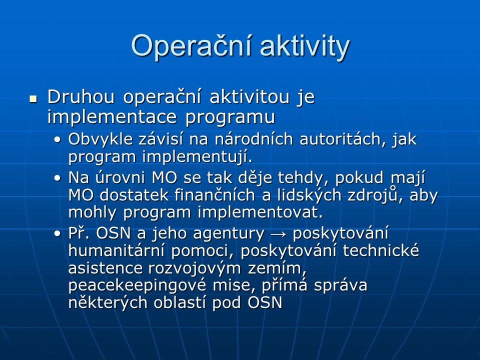 Operační aktivity Druhou operační aktivitou je implementace programu