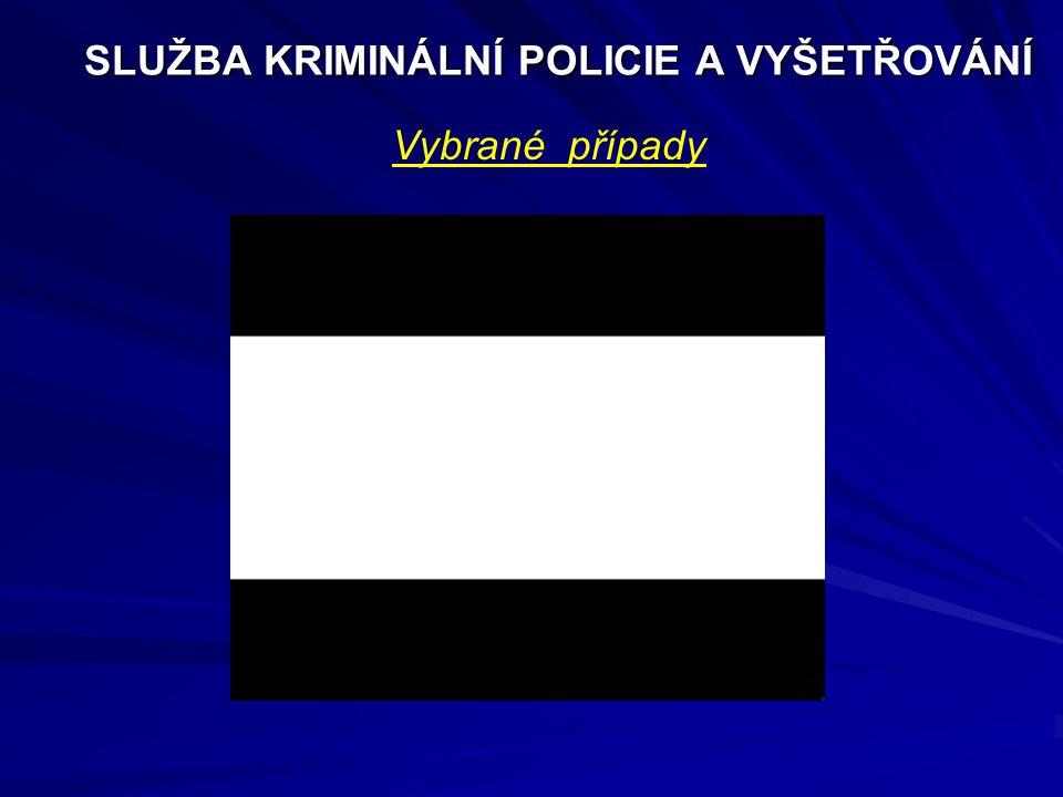 SLUŽBA KRIMINÁLNÍ POLICIE A VYŠETŘOVÁNÍ