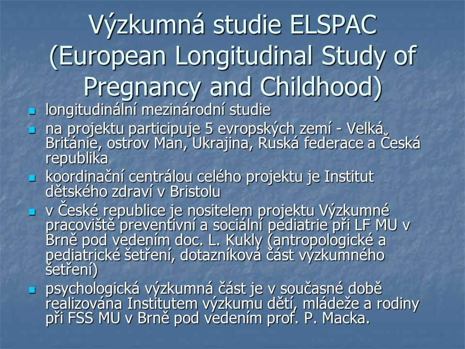 Výzkumná studie ELSPAC (European Longitudinal Study of Pregnancy and Childhood)