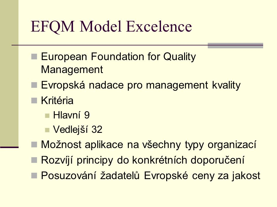 EFQM Model Excelence European Foundation for Quality Management