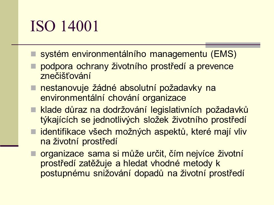 ISO 14001 systém environmentálního managementu (EMS)
