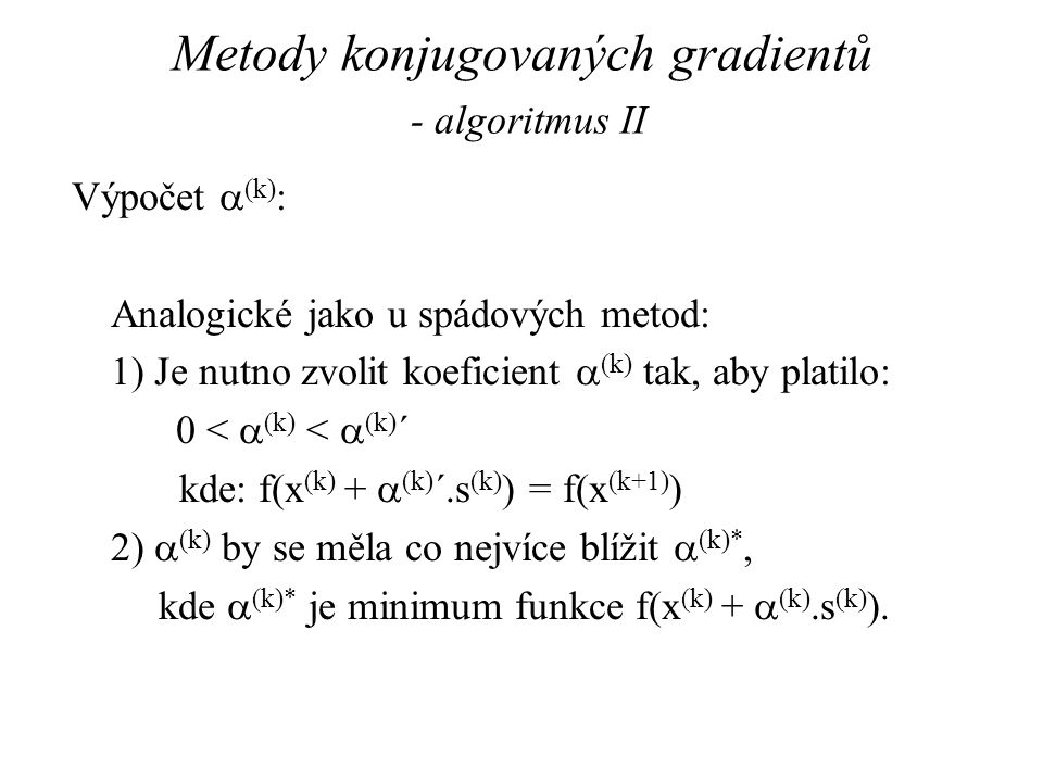 Metody konjugovaných gradientů - algoritmus II