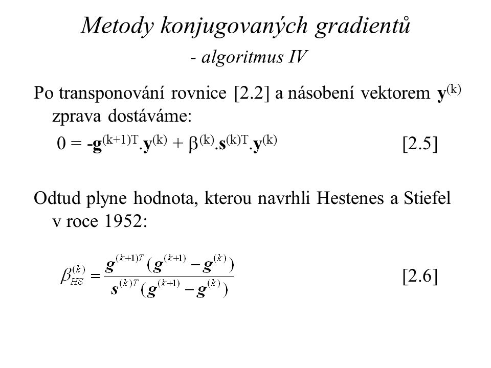 Metody konjugovaných gradientů - algoritmus IV