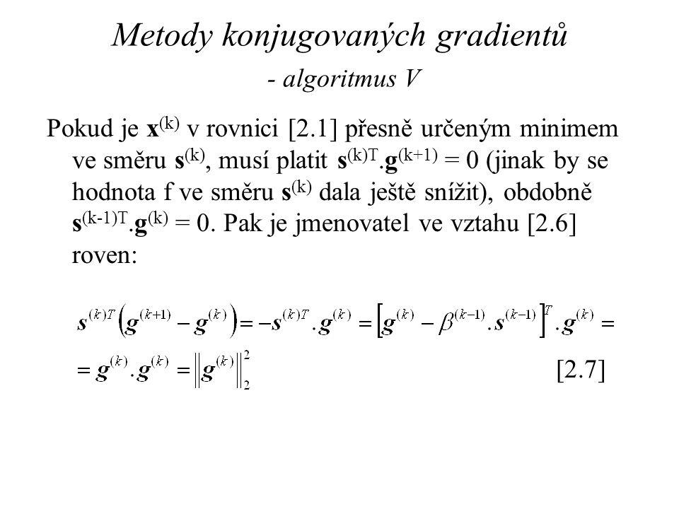 Metody konjugovaných gradientů - algoritmus V