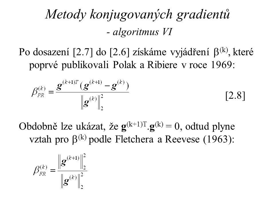Metody konjugovaných gradientů - algoritmus VI